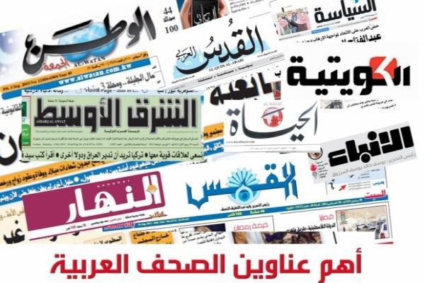 Arab newspapers: Turkey documents its ambitions in Iraq, Lebanon to a dark stage