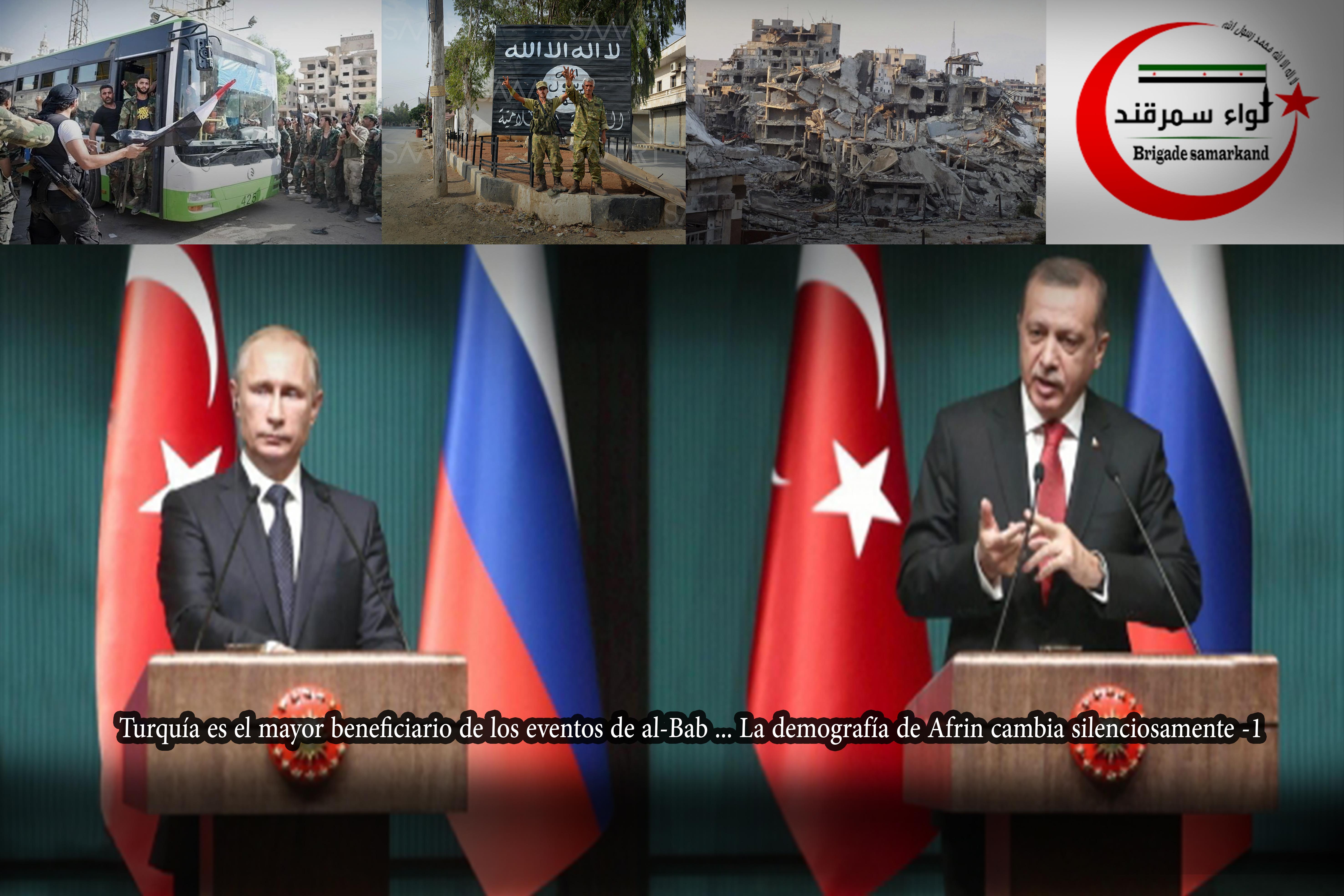 Turquía es el mayor beneficiario de los eventos de al-Bab ... La demografía de Afrin cambia silenciosamente -1
