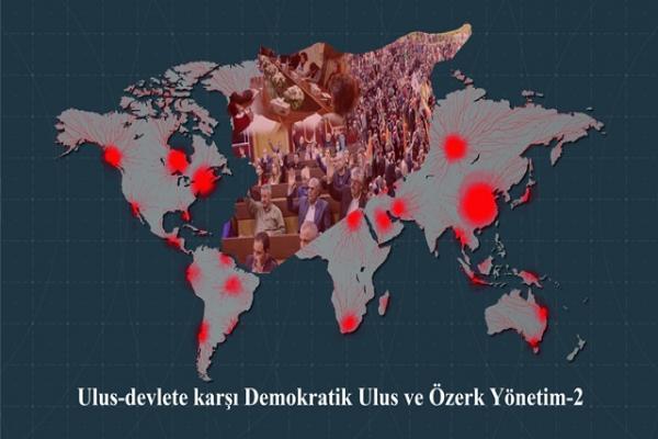 Ulus-devlete karşı Demokratik Ulus ve Özerk Yönetim-2