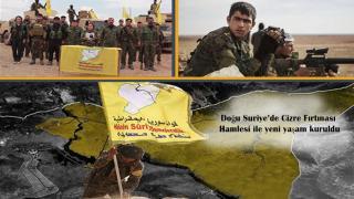 Doğu Suriye'de Cizre Fırtınası Hamlesi ile yeni yaşam kuruldu